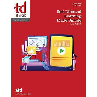 Self-Directed Learning Made Simple by Amanda Smith - 9781949036671 Bo