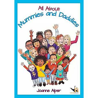 All About Mummies and Daddies - A Workbook for Younger Children Moving