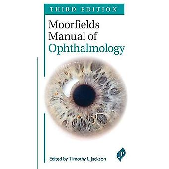 Moorfields Manual of Ophthalmology - Third Edition by Tim Jackson - 97