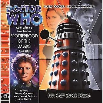 Brotherhood of the Daleks av Alan Barnes & läsas av Colin Baker & läsas av Indien Fisher