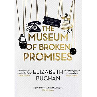 The Museum of Broken Promises by Elizabeth Buchan - 9781786495280 Book