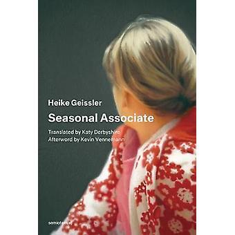 Seasonal Associate by Heike Geissler - 9781635900361 Book