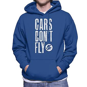 Fast and Furious Cars Dont Fly Men's Sweatshirt à capuchon
