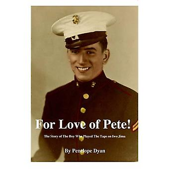 For Love of Pete! by Penelope Dyan - 9780976841791 Book