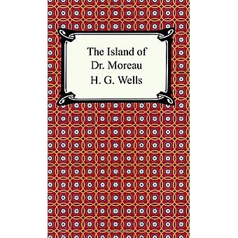 The Island of Dr. Moreau by H G Wells - 9781420925487 Book