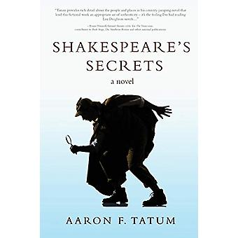 Shakespeare's Secrets by Aaron F Tatum - 9781535608466 Book