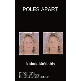 Pole's Apart by M McMeekin - 9781847476814 Book
