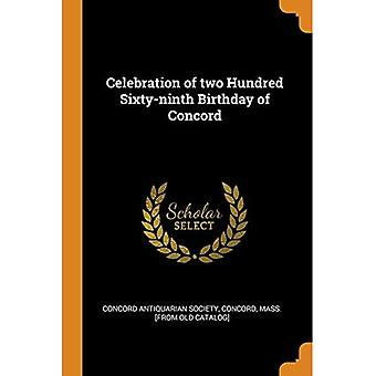 Celebration of Two Hundred Sixty-Ninth Birthday of Concord