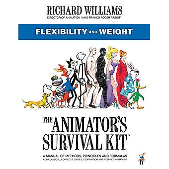 The Animators Survival Kit Flexibility and Weight by Richard E. Williams