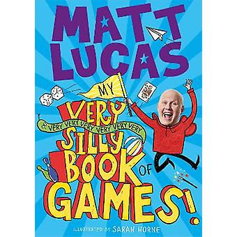 Mijn very very very very very very silly book of games