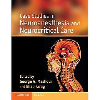 Fallstudier i neuroanestesi och neurokritisk vård