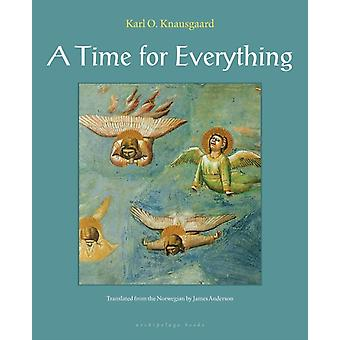A Time for Everything-kehittäjä: Karl Ove Knausgaard & Translated by James Anderson