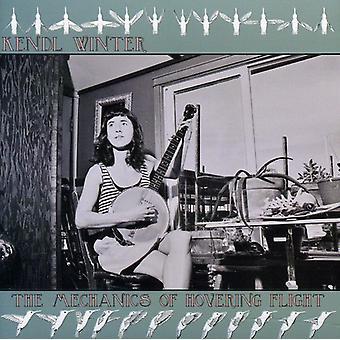 Kendl Winter - Mechanics of Hovering Flight [CD] USA import