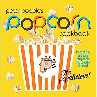 Peter Popple van Popcorn kookboek cadeauset! Door Peter Popple (paperback)