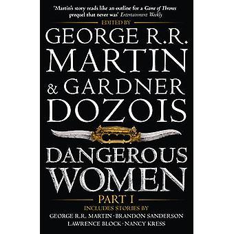 """الخطرة النساء الجزء 1-الجزء 1 من جورج ر. ر. مارتن-""""دوزوي غاردنر"""""""