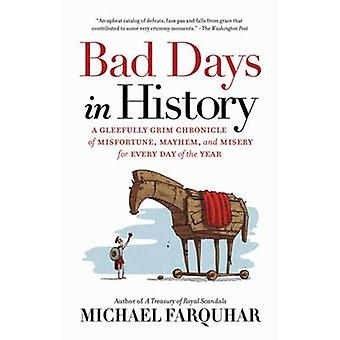 Schlechte Tage in der Geschichte von Michael Farquhar - 9781426218071 Buch