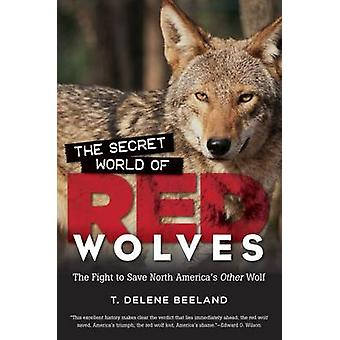 The Secret World of Red Wolves - The Fight to Save North America's Oth