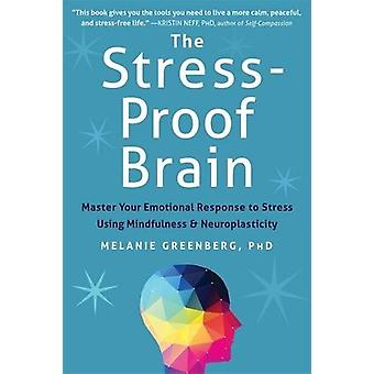 Stress-bevis hjärnan - Master din känslomässig reaktion på Stress Usin
