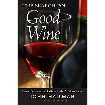 Sök efter gott vin av John Hailman - 9781628461367 bok