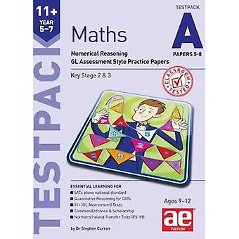 11+ Maths Year 5-7 Testpack A Papers 5-8 - Numerical Reasoning GL Asse