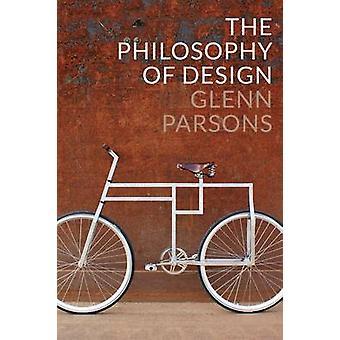 Die Philosophie des Designs von Glenn Parsons - 9780745663890 Buch