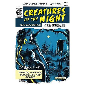 Creatures of the Night - In Search of Ghosts - Vampires - Werewolves a