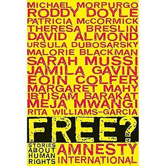 Gratis?: berättelser om mänskliga rättigheter