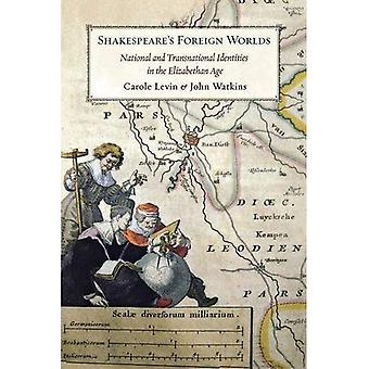 Shakespeare's Foreign Worlds