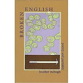 Bruten engelska: Poesi och partiskhet