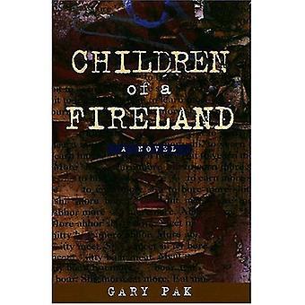 Children of a Fireland: A Novel (Latitude 20 Book)