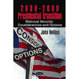 Übergangsphase im Präsidentenamt: Nationale Sicherheitsüberlegungen und Optionen