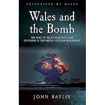 Wales und die Bombe: die Rolle der walisischen Wissenschaftler und Ingenieure an dem Nuklearprogramm UK
