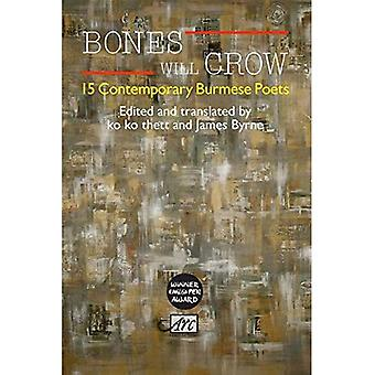 Bones Will Crow: An Anthology of Burmese Poetry (Arc Anthologies)