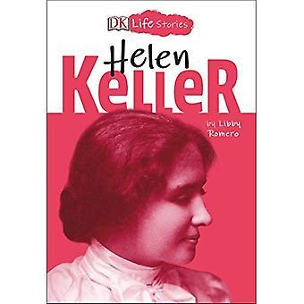 DK Life Stories: Helen Keller (DK Life Stories)