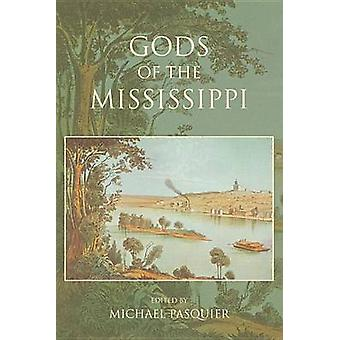 Gods of the Mississippi by Pasquier & Michael