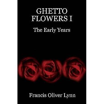 Ghetto-Blumen von Lynn & Francis Oliver