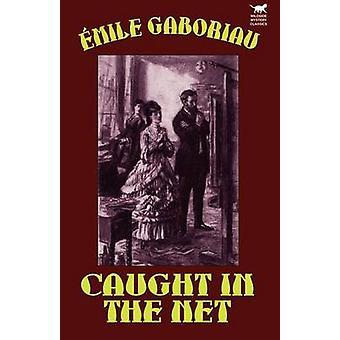 Gefangen im Netz von Gaboriaus & Emile