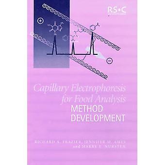 Kapillarelektrophorese für Essen Analyse Methodenentwicklung von Frazier & Richard A