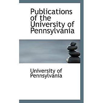 Publikasjoner av University of Pennsylvania av Pennsylvania & universitet