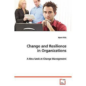 Förändring och motståndskraft i organisationer av testamenten & Karin