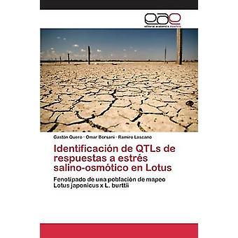Identificacin ・デ・ QTLs ・デ・ respuestas salinoosmtico クエーロ en ロータス estrs Gastn