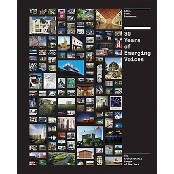 30 Years of Emerging Voices - Form - Idea - and Resonance at the  Arch
