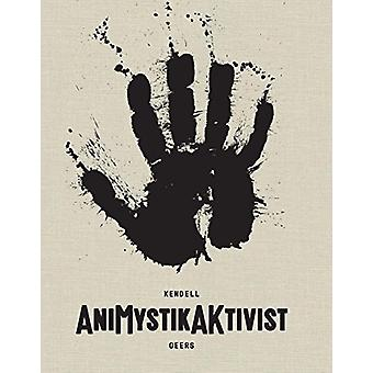 AniMystikAKtivist - Between Traditional and the Contemporary in Africa