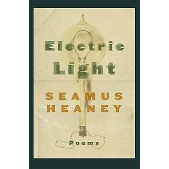 Electric Light - Poems by Seamus Heaney - 9780374528416 Book