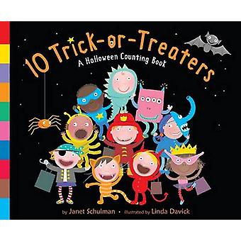 10 Trick-Or-Treaters - A Halloween Counting Book by Janet Schulman - L