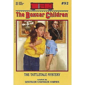 The Tattletale Mystery by Gertrude Chandler Warner - 9780807555262 Bo