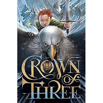 Crown of Three by J D Rinehart - 9781481424431 Book