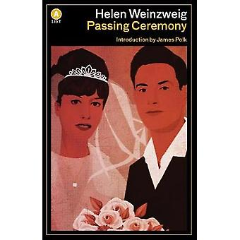 Passing Ceremony by Helen Weinzweig - 9781487002602 Book