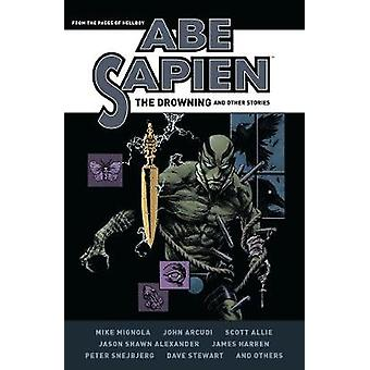 Abe Sapien - The Drowning and Other Stories by Abe Sapien - The Drownin