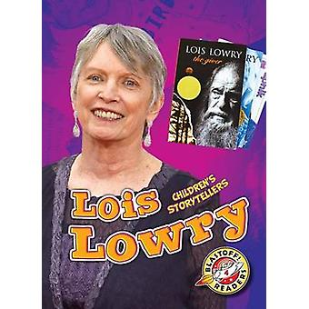 Lois Lowry by Chris Bowman - 9781626173408 Book
